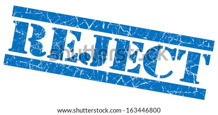 Reject grunge blue stamp - stock photo
