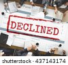 Rejected Declined Negative Document Form Concept - stock photo