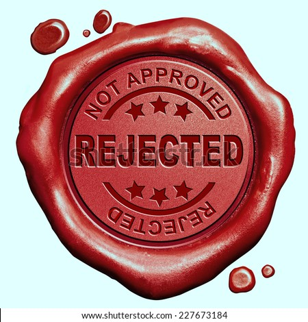 rejected not approved and refused red wax seal stamp button - stock photo