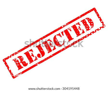 Rejected rubber stamp - stock photo