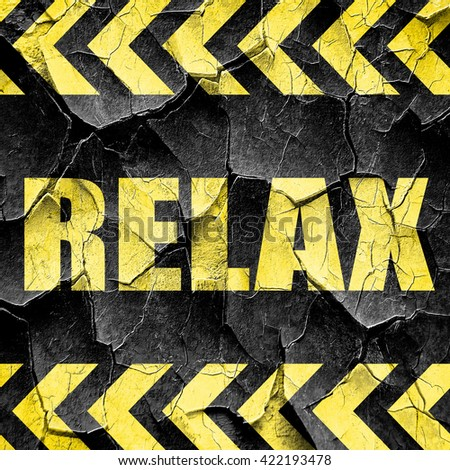 relax, black and yellow rough hazard stripes