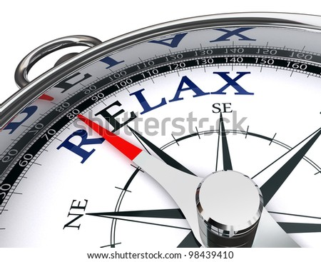 relax towards east blue word indicated by compass conceptual image.clipping path included