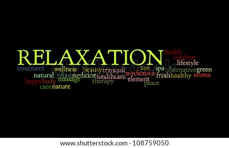 Relaxation info-text graphics and arrangement concept on black background - stock photo