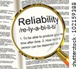 Reliability Definition Magnifier Shows Trust Quality And Dependability - stock photo