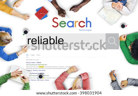 Reliable Commitment Responsible Trusting Quality Concept - stock photo