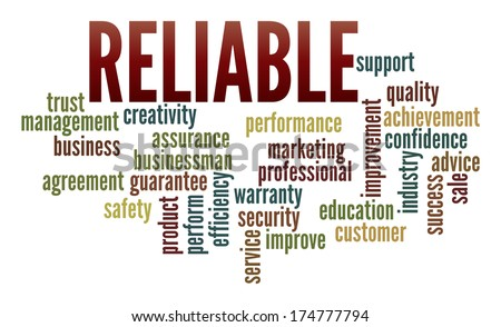 Reliable  in word collage - stock photo