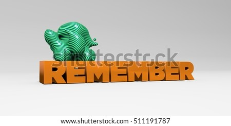 REMEMBER -  color type on white studiobackground with design element - 3D rendered royalty free stock picture. This image can be used for an online website banner ad or a print postcard.