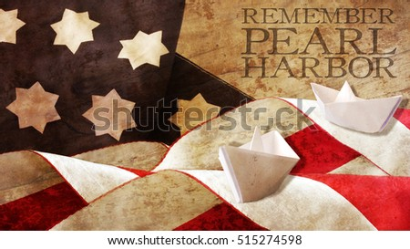Remember Pearl Harbor  Flag Waves on Wood and Paper Boat