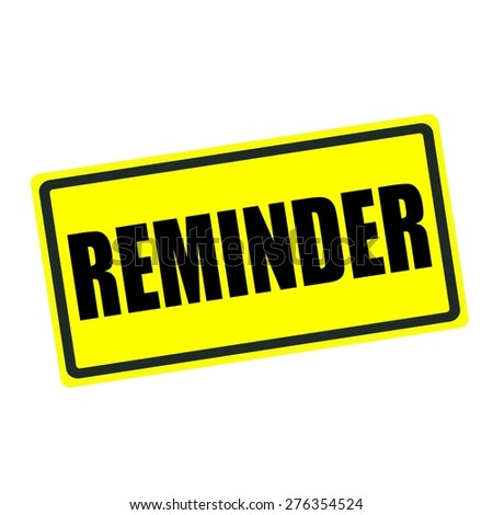 Reminder back stamp text on yellow background - stock photo