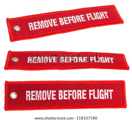 Remove before flight steamer, isolated on background