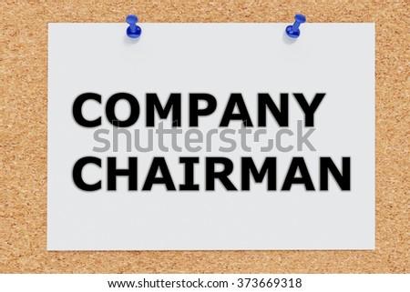 Render illustration of Company Chairman script on cork board - stock photo