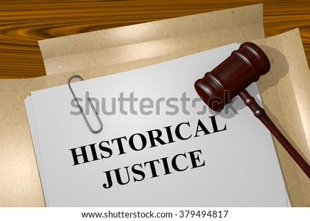 Render illustration of Historical Justice title on Legal Documents