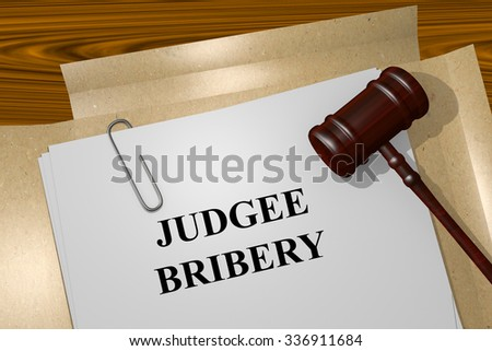 Render illustration of Judge Bribery Title On Legal Documents - stock photo