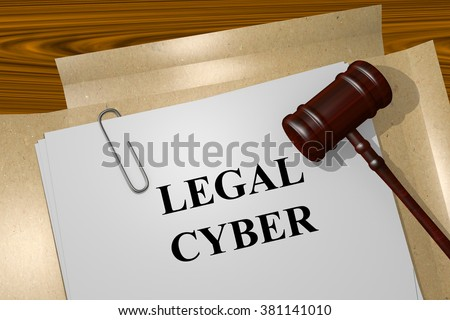 Render illustration of Legal Cyber title on Legal Documents - stock photo