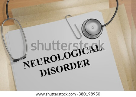 Render illustration of Neurological Disorder title on medical documents - stock photo