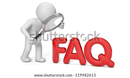 render of a man with a magnifying glass looking to the text faq