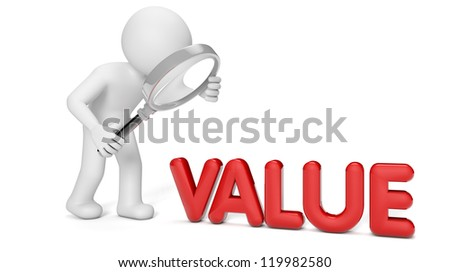 render of a man with magnifying glass and the text value - stock photo