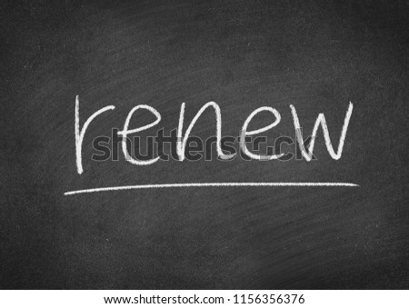 renew concept word on a blackboard background