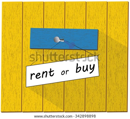 Rent or buy a house wooden sign illustration isolated over white background - stock photo