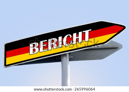 REPORT in german word on road sign with color of germany flag - stock photo