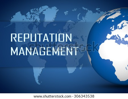 Reputation Management concept with globe on blue world map background