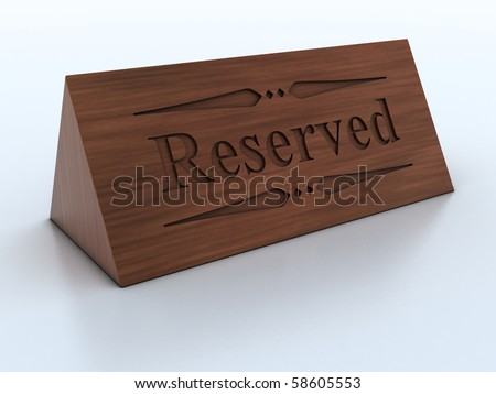 reservation sign 3d Illustration - stock photo