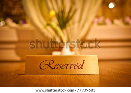 Reserved sign in restaurant