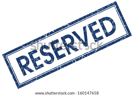 reserved square blue grunge stamp - stock photo