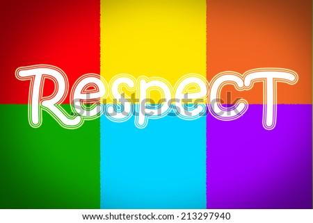 Respect Concept text - stock photo