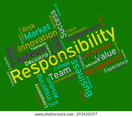 Responsibility Words Meaning Text Accountabilities And Duties
