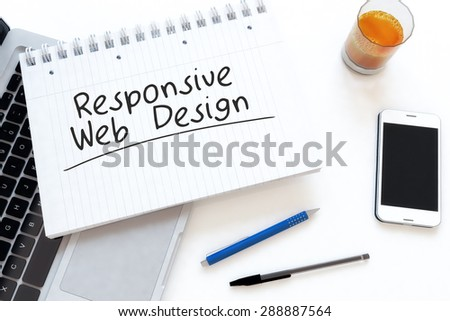 Responsive Web Design - handwritten text in a notebook on a desk - 3d render illustration. - stock photo