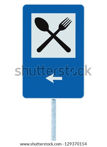 Restaurant sign on post pole, traffic road roadsign, blue isolated dinner bar catering fork spoon signage, left side pointing arrow - stock photo