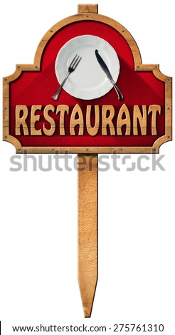 Restaurant - Wooden Sign with Pole/ Wooden sign with empty white plate with silver cutlery and wooden text restaurant, hanging on a wooden pole and isolated on a white background - stock photo