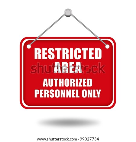 Restricted area signboard - stock photo