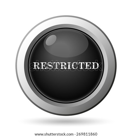 Restricted icon. Internet button on white background.  - stock photo