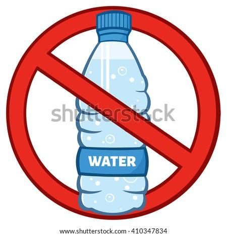 Restricted Symbol Over A Water Plastic Bottle Cartoon Illustration. Raster Illustration Isolated On White - stock photo