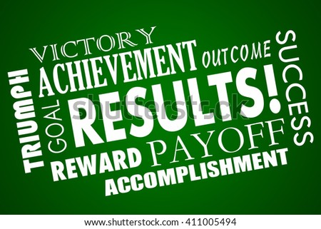 Results Outcome Rewards Goal Accomplished Word Collage - stock photo