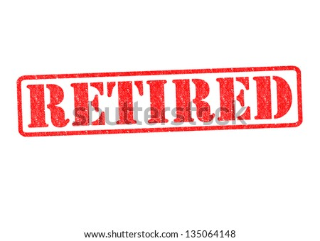RETIRED Rubber Stamp over a white background. - stock photo