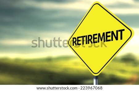 Retirement creative sign - stock photo