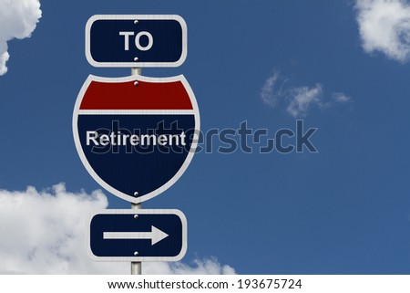 Retirement this way, Blue and Red Interstate Sign with word Retirement and an arrow with sky background - stock photo
