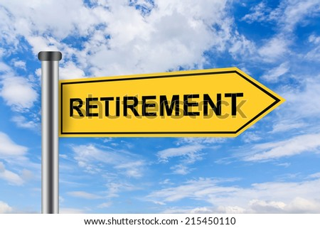 retirement words on yellow road sign on blue sky - stock photo