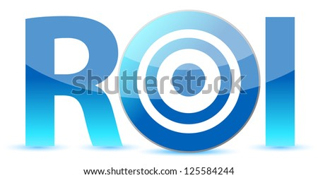 Return on investment business concept illustration design over white - stock photo
