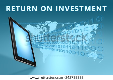 Return on Investment illustration with tablet computer on blue background - stock photo