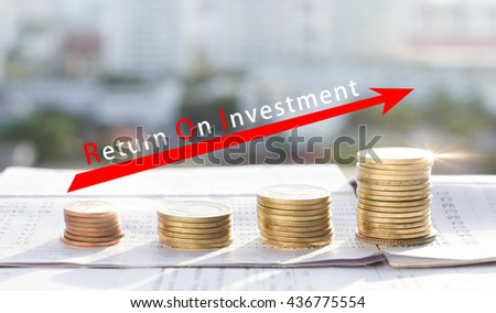 Return on investment,ROI concept.Stacks of coins on banking account in the background,color filter,lens flare - stock photo