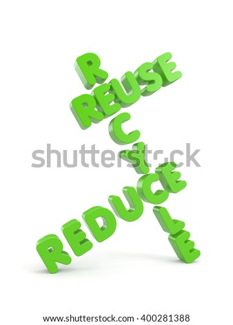 Reuse, Reduce, Recycle concept. 3d illustration - stock photo