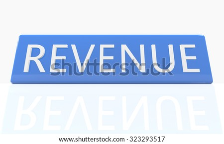 Revenue - 3d render blue box with text on it on white background with reflection