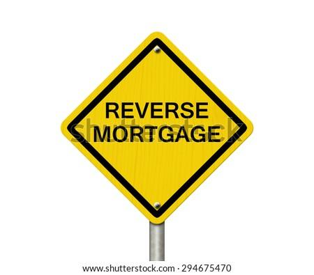 Reverse Mort... Reverse Mortgage