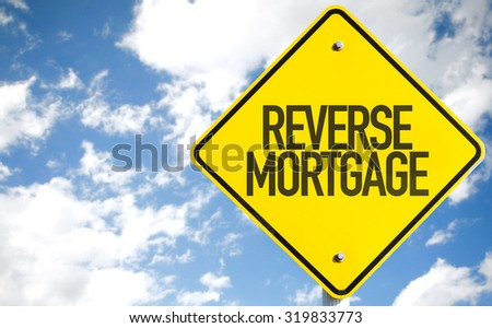 Reverse Mortgage sign with sky background