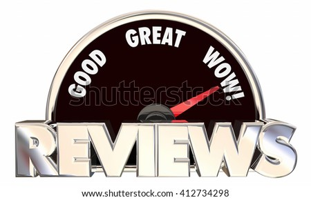 Reviews Feedback Ratings Good Great Wow Speedometer 3d Words - stock photo