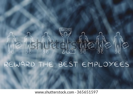 reward the best employees: person standing out &  holding a banner saying Promoted